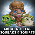 Australian Nutters Squeaks and Squirts