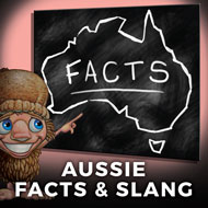 Australian Facts and Slang